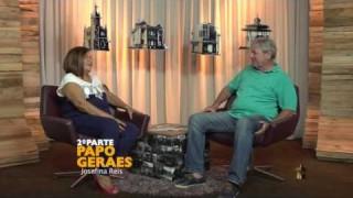 Papo Geraes com Josefina Reis (parte 2)