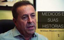William Manoel Cecílio, em Médicos e Suas Histórias