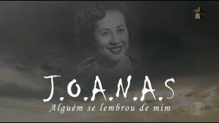 Filme J.O.A.N.A.S de Karla Natário