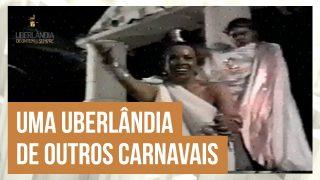 Paulo Petri relembra os carnavais de outros tempos em Uberlândia