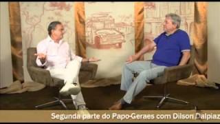 Papo Geraes: Dilson Dalpiaz Dias – Pt. 2