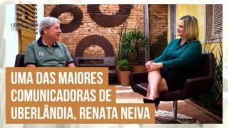 Prosa Mansa com a Diretora de Comunicação da UFU, Renata Neiva.
